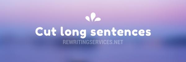 cut long sentences